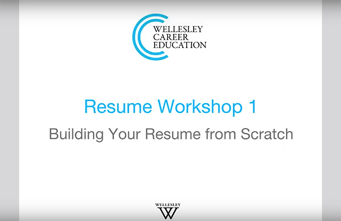 Resume Workshop Webinar Part 1 Wellesley Career Education
