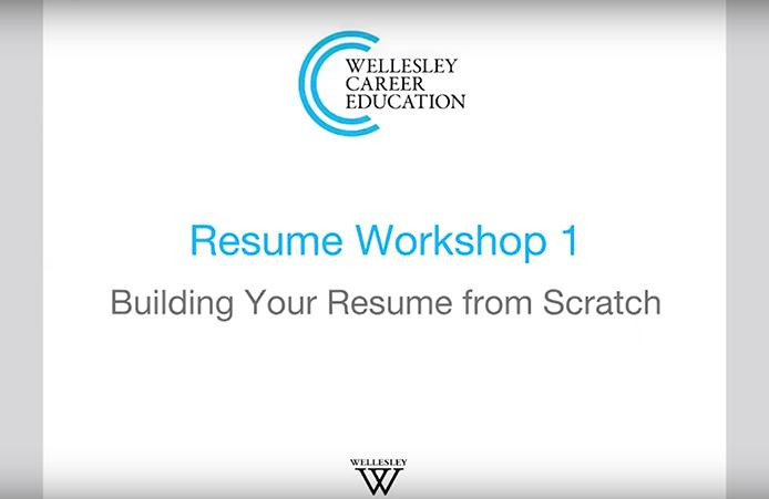 resume workshop webinar part 1 wellesley career education