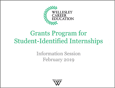 Wellesley Career Education Grants for Student-Identified Internships