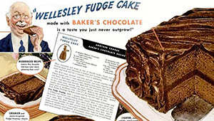 A recipe for Wellesley Fudge Cake from Baker's Chocolate Box