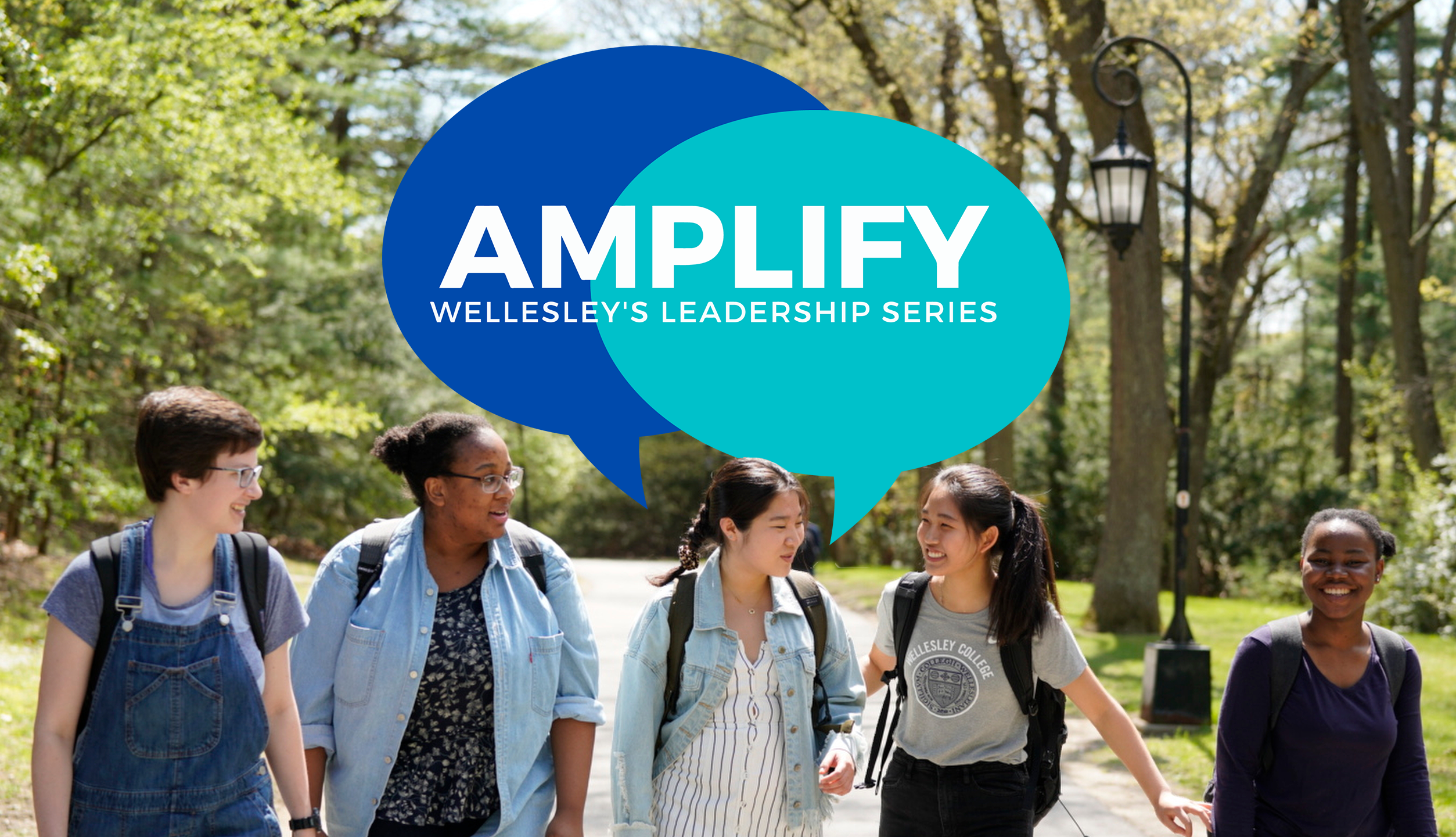 AMPLIFY logo superimposed with Wellesley students walking outside
