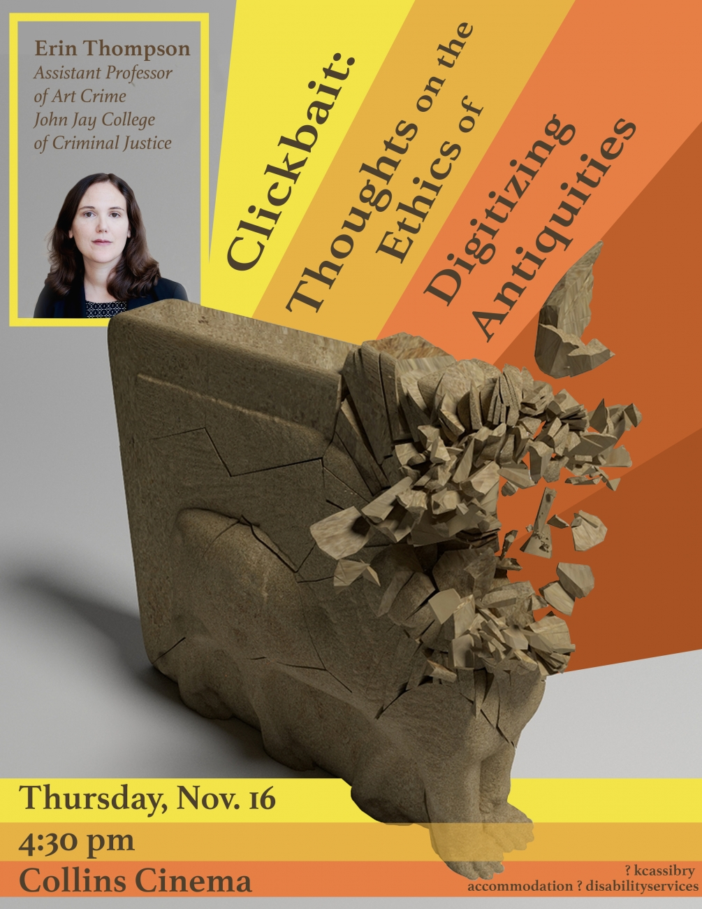 poster for lecture about digitizing antiquities, photo of visiting scholar Erin Thompson in top left, exploding digital model of ancient sculpture below