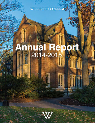 Wellesley College Annual Report 2014-2015