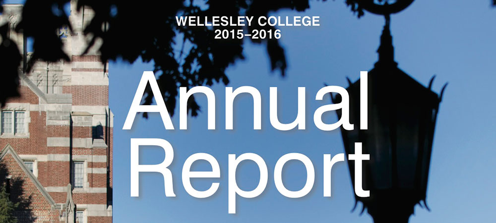 Wellesley College Annual Report 2015-16