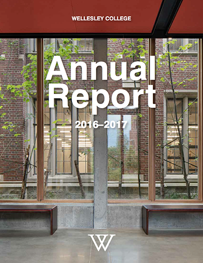 Wellesley College Annual Report 2016-2017