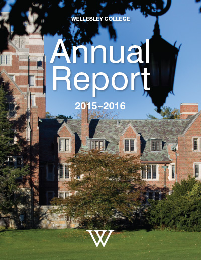 Wellesley College Annual Report 2015-2016