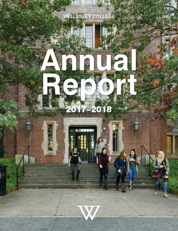 Wellesley College Annual Report 2017-2018