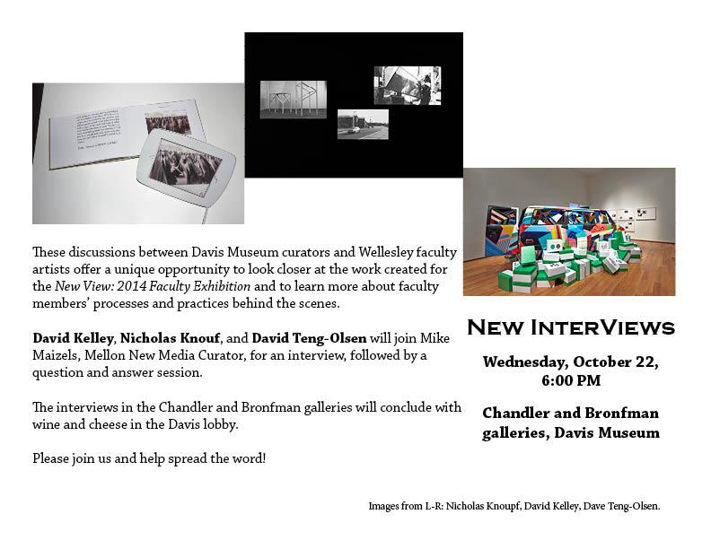 New InterViews with David Kelley, Nicholas Knouf, and David Teng-Olsen.