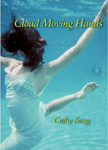 "book cover of Cathy Song's poetry book ""Cloud Moving Hands"""