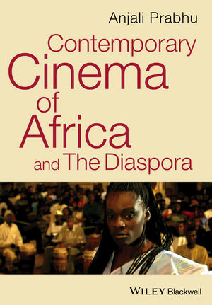 Contemporary Cinema of Africa and The Diaspora