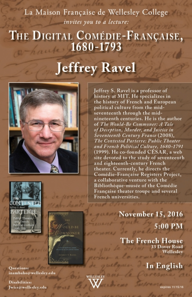 Jeffrey Ravel: The Digital Comedie-Francaise 1680-1793