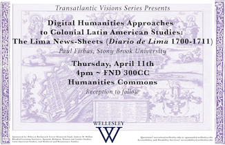 Digital Humanities Approaches to Colonial Latin American Studies: The Lima News-Sheets (Diario de Lima 1700-1711) poster