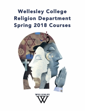 Wellesley College Religion Department Spring 2018  Courses