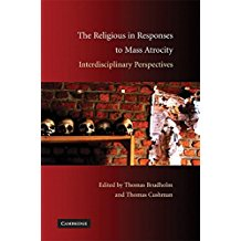 The Religious in Responses to Mass Atrocity: Interdisciplinary Prospectives