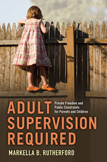 Adult Supervision Required book jacket