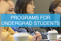 PROGRAMS FOR UNDERGRAD STUDENTS