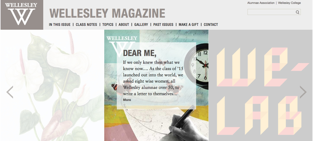 Visit magazine.wellesley.edu for the latest issue of Wellesley magazine