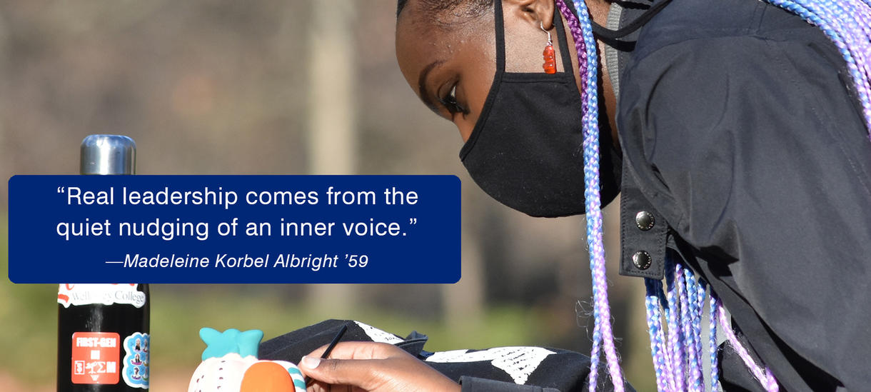 Picture of student outside, wearing mask, doing homework. Quote from Alumnae Madeleine Albright '59 about leadership.