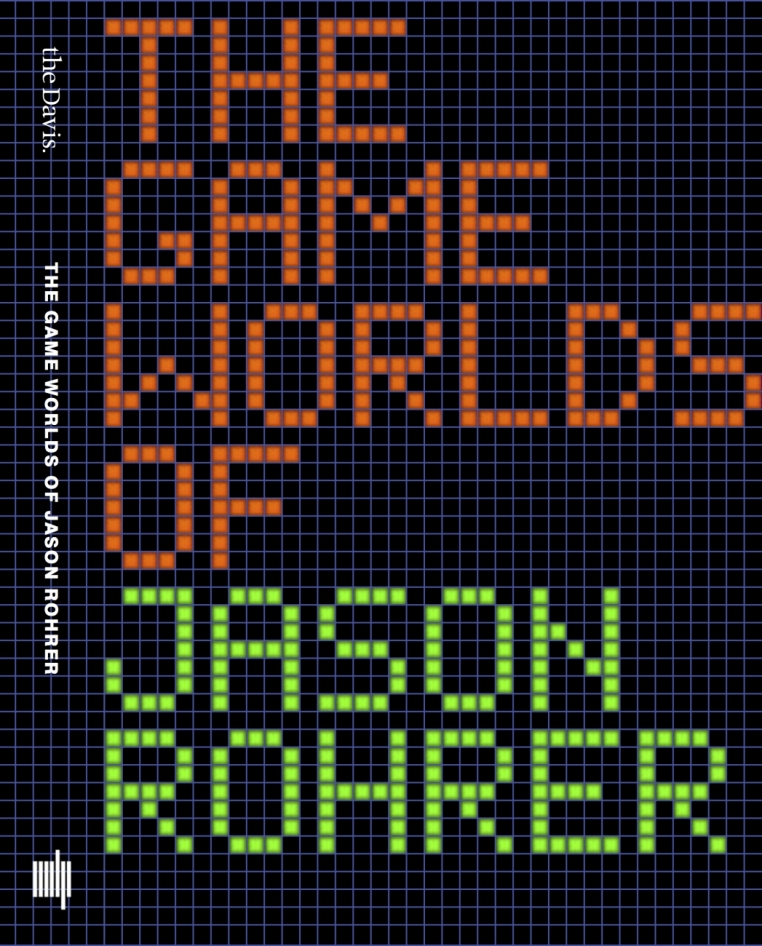The Game Worlds of Jason Rohrer exhibition catalog, distributed by MIT Press.