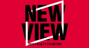 "Poster for ""New View"" 2014 Faculty Exhibition"