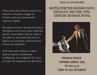RUSS 272 Battle for the Russian Soul: Ideology and the 19th-Century Russian Novel